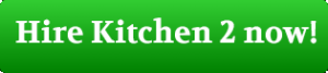 Hire Kitchen 2 now!
